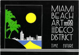 Miami Beach Art Deco District Time Future