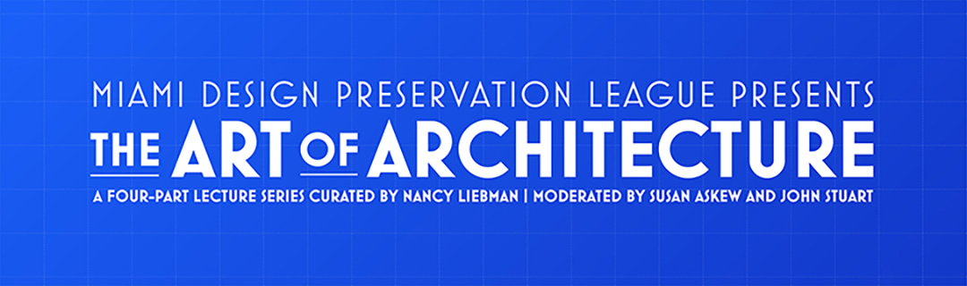 Art of Architecture Lecture Series MDPL